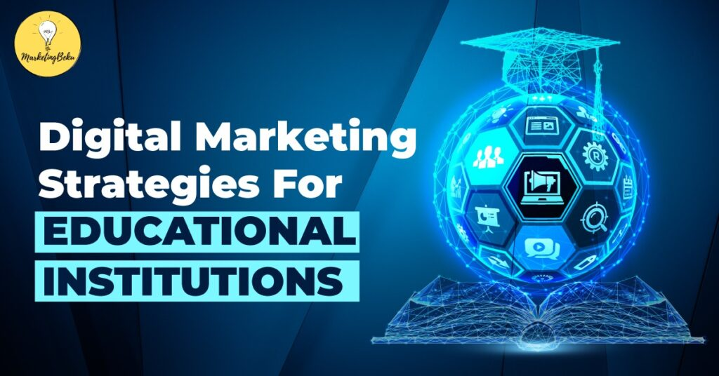 featured image emphasizing on use of digital marketing for educational institutions