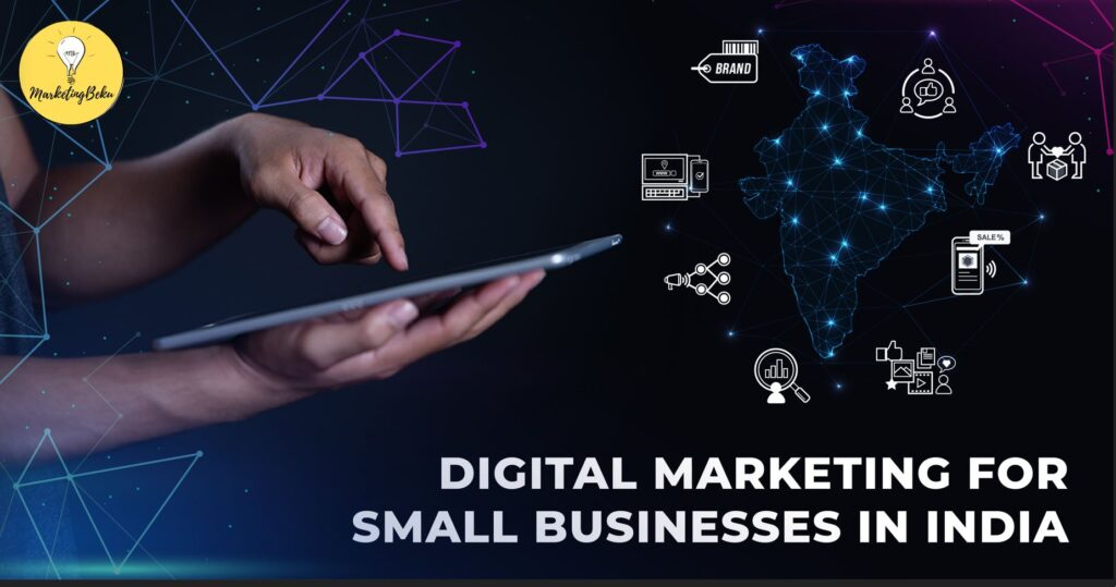 Digital Marketing for Small business in India